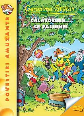 CALATORIILE...CE PASIUNE-GERONIMO STILTON (VOL.5)