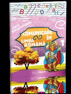 SUNT BOBOC DE PREGATITOARE. COMUNICARE IN LIMBA ROMANA