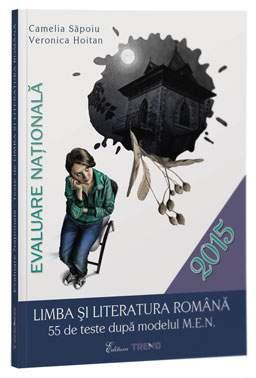 EVALUARE NATIONALA. TESTE DE LIMBA SI LIT.ROMANA 2015