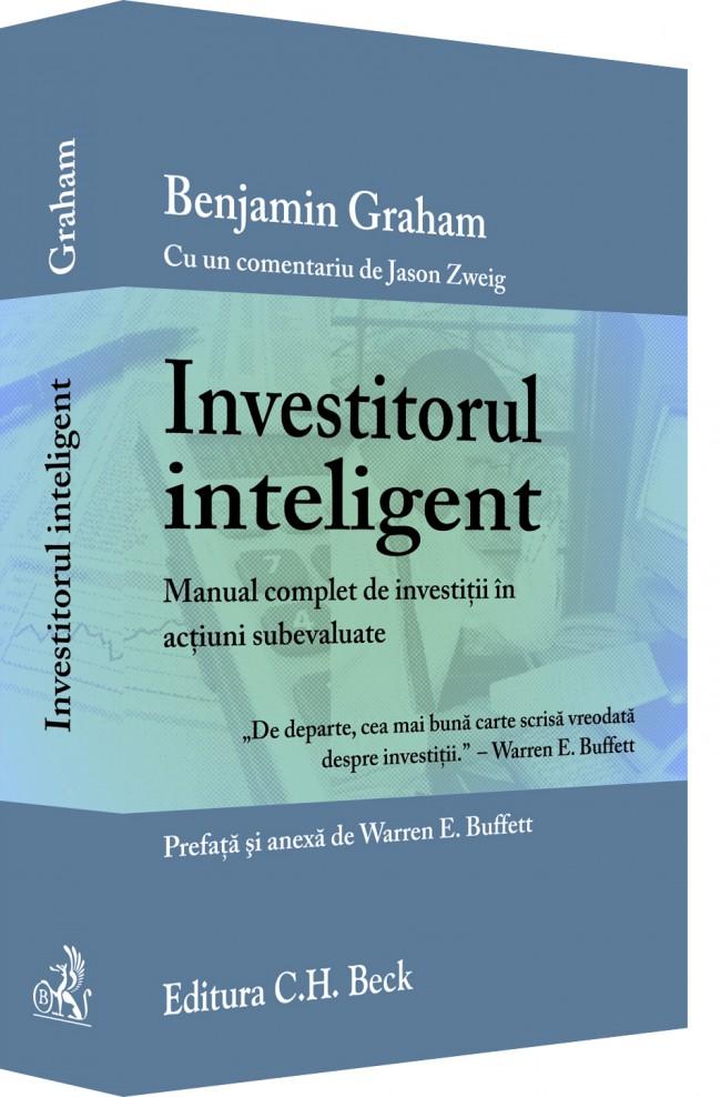 INVESTITORUL INTELIGENT. EDITIE REVIZUITA - GRAHAM