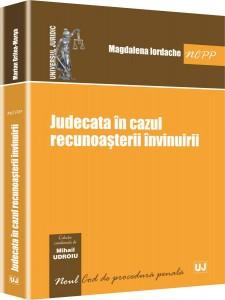 JUDECATA IN CAZUL RECUNOASTERII INVINUIRII (IORDACHE)