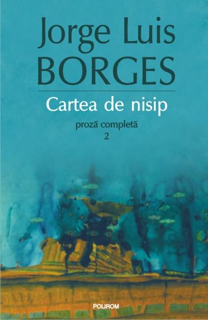 CARTEA DE NISIP. PROZA COMPLETA 2 (ED 2015)