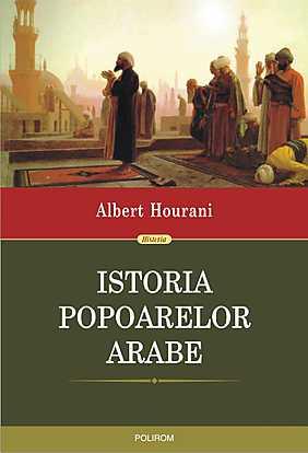 ISTORIA POPOARELOR ARABE (ED 2015)
