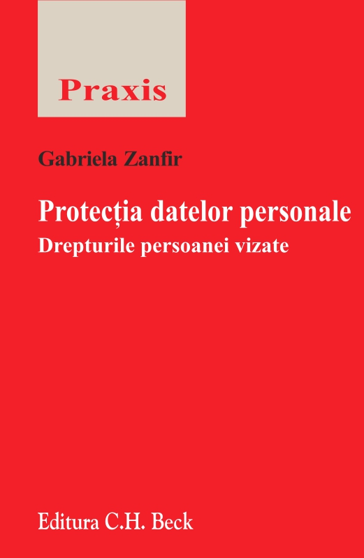 PROTECTIA DATELOR PERSONALE. DREPTURILE PERSOANEI VIZATE