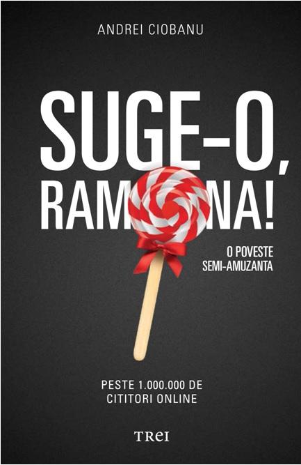 SUGE-O RAMONA !