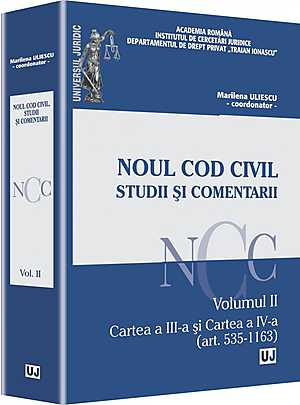 NOUL COD CIVIL. STUDII SI COMENTARII. VOLUMUL III PARTEA A II-A. CARTEA A V-A (ART. 1650-2499). CONT