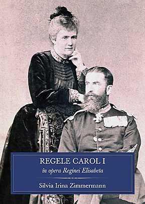 REGELE CAROL I IN OPERA REGINEI ELISABETA