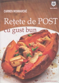 RETETE DE POST CU GUST BUN