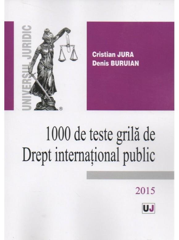 1000 DE TESTE GRILA DE DREPT INTERNATIONAL PUBLIC
