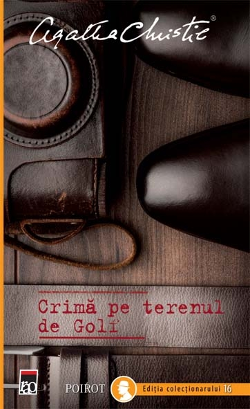 CRIMA PE TERENUL DE GOLF-POIROT EDITIA COLECTIONARULUI