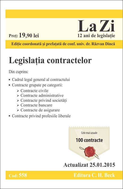 LEGISLATIA CONTRACTELOR LA ZI COD 558 (ACT 25.01.2015)