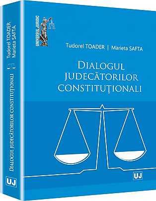 DIALOGUL JUDECATORILOR CONSTITUTIONALI (TOADER)