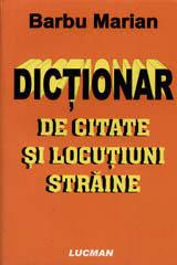 DICTIONAR DE CITATE SI LOCUTIUNI STRAINE
