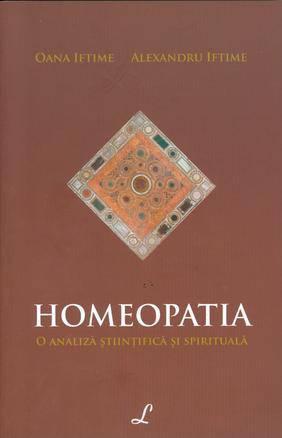 HOMEOPATIA. O ANALIZA STIINTIFICA SI SPIRITUAL