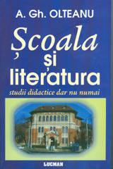 SCOALA SI LITERATURA. STUDII DIDACTICE, DAR NU NUMAI