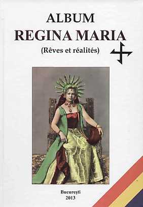 ALBUM REGINA MARIA. REVES ET REALITES