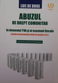 ABUZUL DE DREPT COMUNITAR IN DOMENIUL TVA
