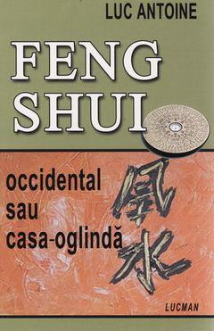 FENG SHUI OCCIDENTAL SAU CASA – OGLINDA