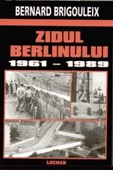 ZIDUL BERLINULUI 1961 – 1989