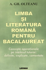 LIMBA SI LITERATURA ROMANA PENTRU BACALAUREAT