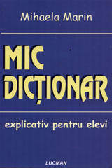 MIC DICTIONAR EXPLICATIVE SCOLAR