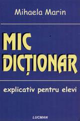 MIC DICTIONAR EXPLICATIVE SCOLAR