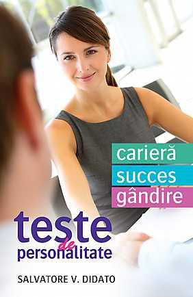 TESTE DE PERSONALITATE. CARIERA. SUCCES. GANDIRE