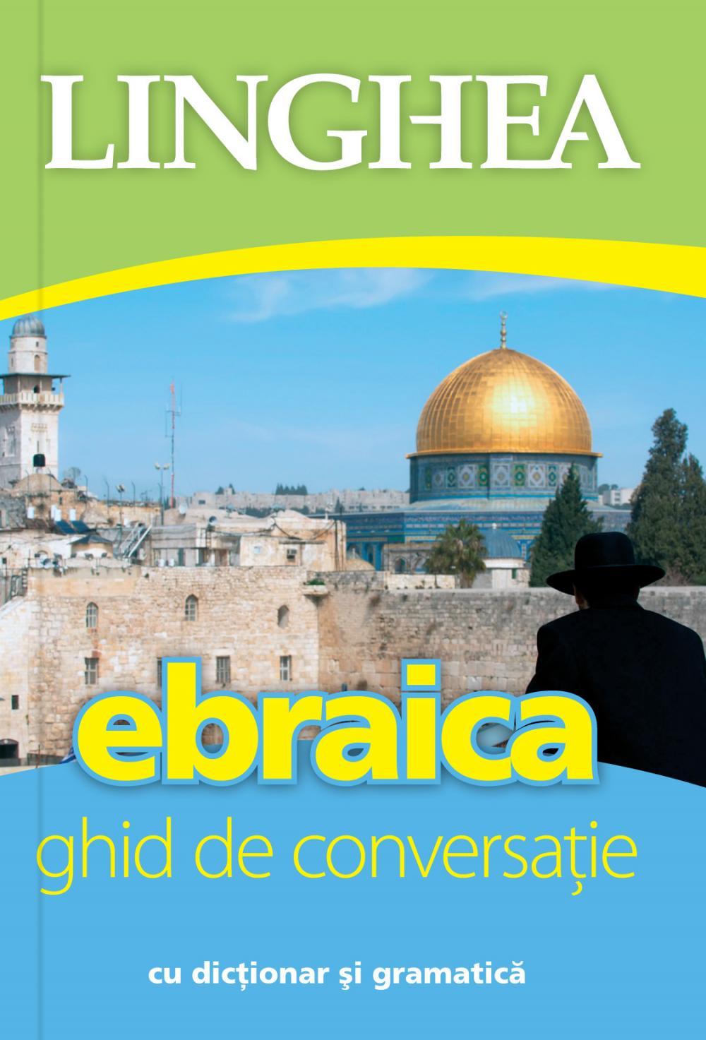 EBRAICA. GHID DE CONVERSATIE