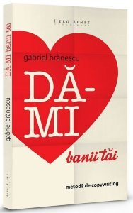 DA-MI BANII TAI. METODA DE COPYWRITING