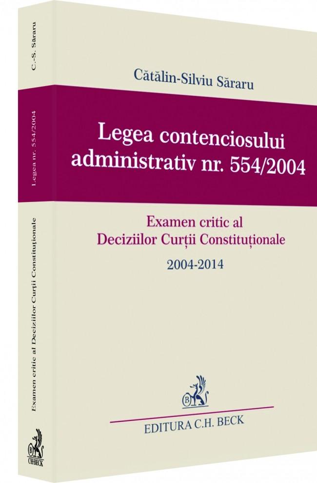 LEGEA CONTENCIOSULUI ADMINISTRATIV NR. 554/2004 - SARARU