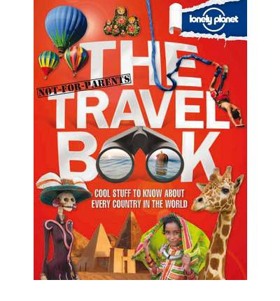 NOT FOR PARENTS: THE TRAVEL BOOK
