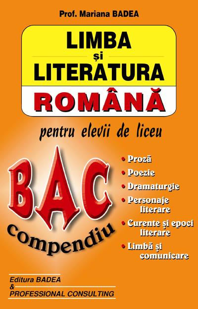 BAC COMPENDIU (LIMBA SI LITERATURA ROM.PT.ELEVII DE LICEU)