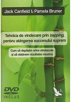 TEHNICA DE VINDECARE PRIN TAPPING PENTRU ATINGEREA SUCCESULUI SUPREM