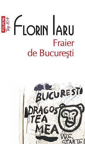 FRAIER DE BUCURESTI TOP 10
