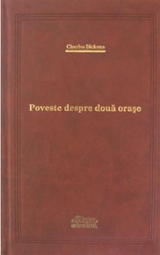 Poveste Despre Doua Orase, Charles Dickens