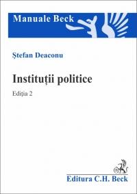 INSTITUTII POLITICE ED 2 - DEACONU