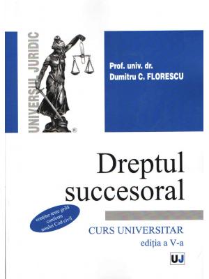 DREPT SUCCESORAL. CURS UNIVERSITAR