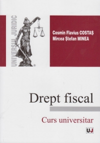 DREPT FISCAL. CURS UNIVERSITAR