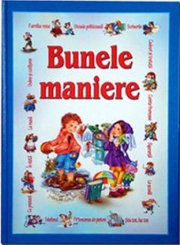 BUNELE MANIERE - PENTRU COPII
