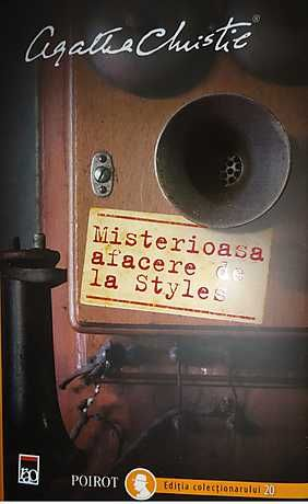 MISTERIOASA AFACERE DE LA STYLES. POIROT EDITIA COLECTIONARULUI