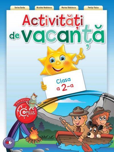 ACTIVITATI DE VACANTA. CLASA A II-A