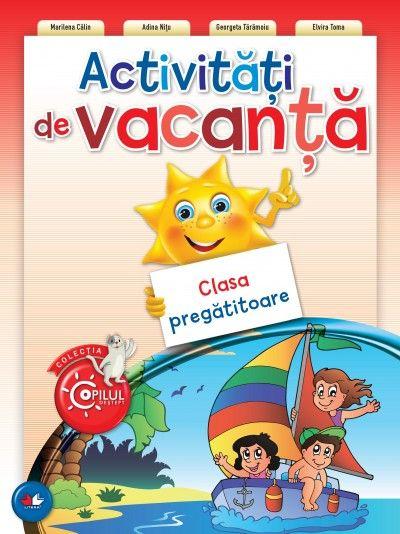 ACTIVITATI DE VACANTA. CLASA PREGATITOARE