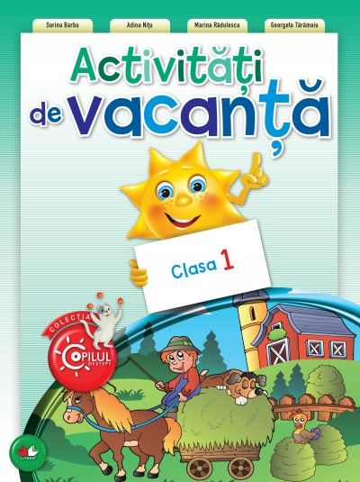 ACTIVITATI DE VACANTA. CLASA I