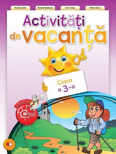 ACTIVITATI DE VACANTA. CLASA A III-A