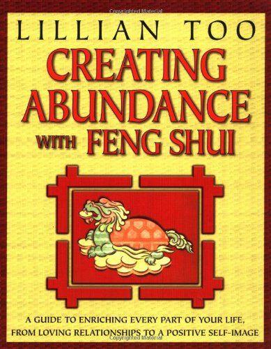 xFENG SHUI-CREATING ABU NDANCE WITH FENG SHUI