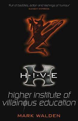 H.I.V.E.: HIGHER INSTIT UTE OF VILLAINOUS EDUCA