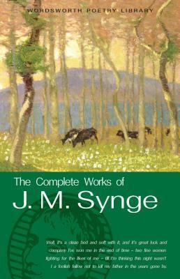 COMPLETE WORKS OF J M S YNGE