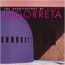 ARCHITECTURE OF RICARDO LEGORRETA