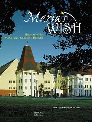 MARIAS WISH, MRIA FARER I CHILD HOSP...