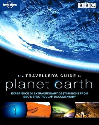 THE TRAVELLER S GUIDE T O PLANET EARTH
